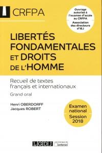 Libertés fondamentales et droits de l'homme : Textes français et internationaux
