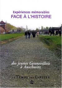 Expéreinces mémorables face à l'histoire : Des jeunes Genevillois à Auschwitz