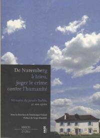 De Nuremberg à Izieu : Juger le crime contre l'humanité