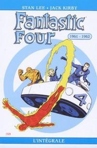 L'Intégrale : Fantastic Four, tome 1 : 1961-1962