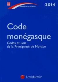 Code monégasque 2014 : Codes et lois de la Principauté de Monaco
