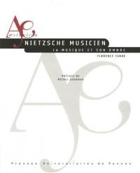 Nietzsche musicien : La musique et son ombre (1CD audio)
