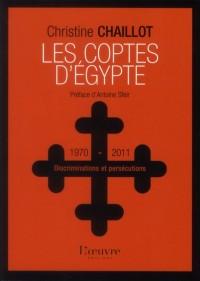Coptes d'Egypte Discriminations Persecutions 1970-2011