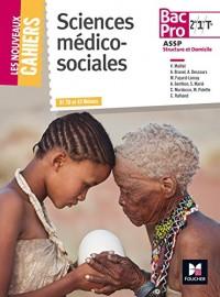 Les Nouveaux Cahiers - Sciences Médico-Sociales - 2de/ 1re/ Tle BAC PRO ASSP