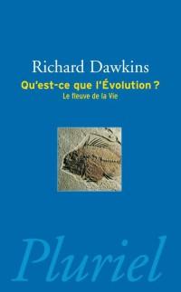 Qu'Est-Ce Que l'Evolution ?