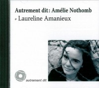 Autrement Dit:Amelie Nothomb/1cd MP3/Pvc 15,99e