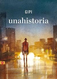 Unahistoria/ A Story