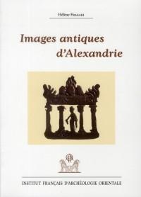 Images antiques d'Alexandrie : Ier siècle avant J-C - VIIIe siècle après J-C