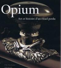 OPIUM La Fée Noire. Art et Histoire d'un Rituel Perdu