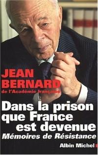 Dans la prison que France est devenue : Mémoires de résistance