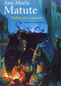 Todos mis cuentos / All My Stories