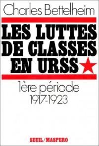 Les luttes de classes en URSS