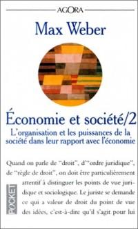 Economie et société, tome 2 : L'organisation et les puissances de la société dans leur rapport avec l'économie