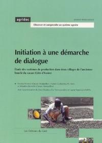Initiation à une démarche de dialogue : Etude des systèmes de production dans deux villages de l'ancienne boucle du cacao (Côte d'Ivoire)