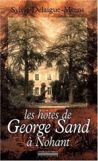 Les hôtes de George Sand à Nohant