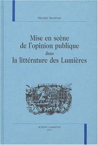 Mise en scène de l'opinion publique dans la littérature des Lumières