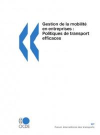 Gestion De La Mobilite En Entreprises: Politiques De Transport Efficaces