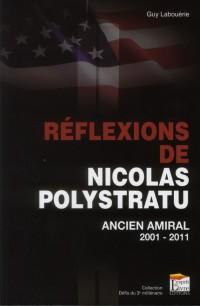 Reflexions de Nicolas Polystratu Sur Notre Temps - 2001-2011