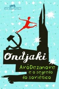 AvóDezanove e O Segredo do Soviético (Em Portuguese do Brasil)