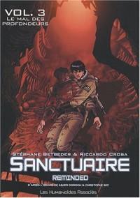 Sanctuaire reminded, Tome 3