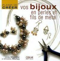 Vos bijoux en perles et fils de métal