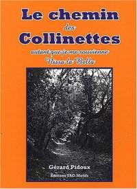Le chemin des Collinettes : Autant que je me souvienne... Nissa la Bella