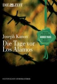 Die Tage vor Los Alamos