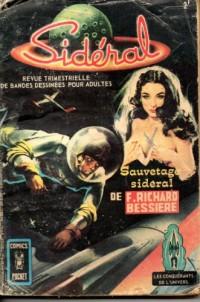 SAUVETAGE SIDERAL - BANDES DESSINEES SIDERAL N°5 1969