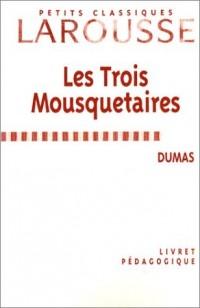 Les Trois Mousquetaires (livret pédagogique)