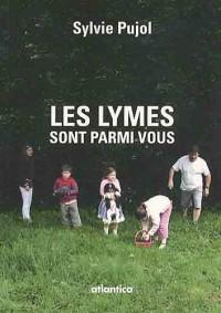 Les Lymes sont parmi vous