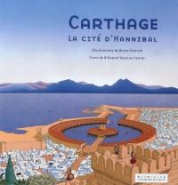 Carthage : La cité d'Hannibal