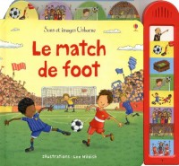 Le Match de Foot - Sons et Images Usborne