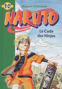 Naruto, Tome 10 : Le code des Ninjas
