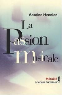 La passion musicale : Une sociologie de la médiation
