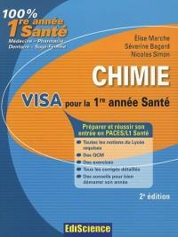 Chimie. Visa pour la 1re année Santé - 2e édition: Préparer et réussir son entrée en 1re année Santé