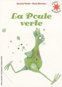 Une Poule verte
