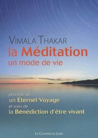 La méditation : Un mode de vie
