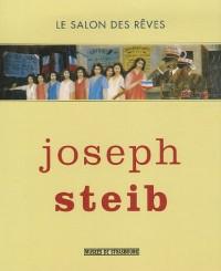 Joseph Steib : Le salon des rêves