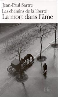 La Mort dans l'âme, tome 3 : Les Chemins de la Liberté