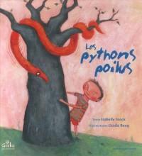 Les pythons poilus