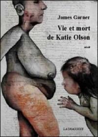 Vie et Mort de Katie Olson