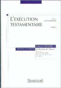 L'exécution testamentaire