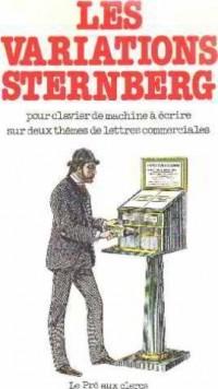 Les Variations Sternberg pour clavier de machine à écrire sur deux thèmes de lettres commerciales