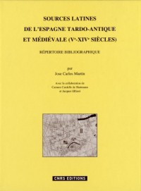 Sources latines de l'Espagne tardo-antique. Répertoire bibliographique