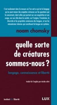 Quelle sorte de créatures sommes-nous ?