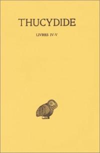La Guerre du Péloponnèse, tome 3 : Livres IV-V