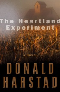 The Heartland Experiment