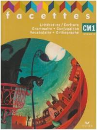 Facettes CM1, manuel de l'eleve