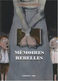 MEMOIRES REBELLES