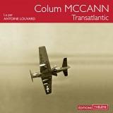 Transatlantic - Téléchargement audio - Version intégrale [Livre audio]